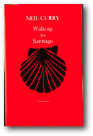 Cover: Walking to Santiago
